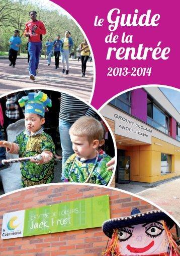 Guide de la rentrée 2013 - 2014 - Courneuve