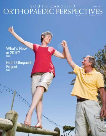 Orthopaedic Perspectives - Spring 2010 - Midlands Orthopaedics