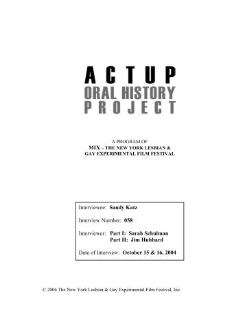Download the complete interview - ACTUP Oral History Project