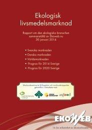 Marknadsrapport Ekologisk livsmedelsförsäljning 2014 Ekoweb