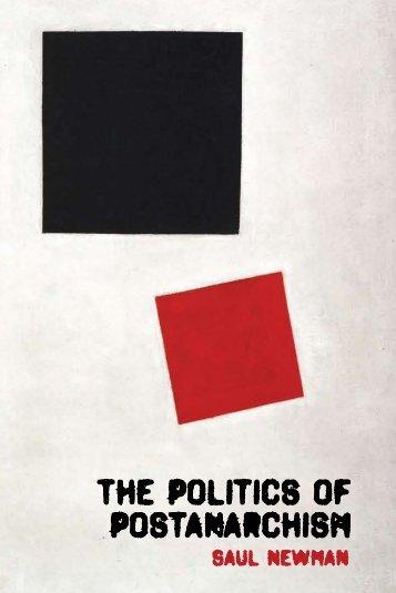 The Politics of Postanarchism.pdf - Zine Library