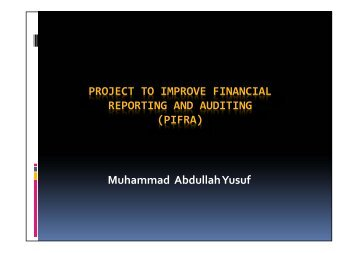 PROJECT TO IMPROVE FINANCIAL REPORTING AND AUDITING ...