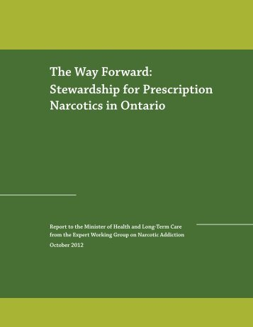 The Way Forward: Stewardship for Prescription Narcotics in Ontario