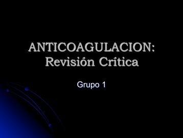 ANTICOAGULACION: Revisión Crítica