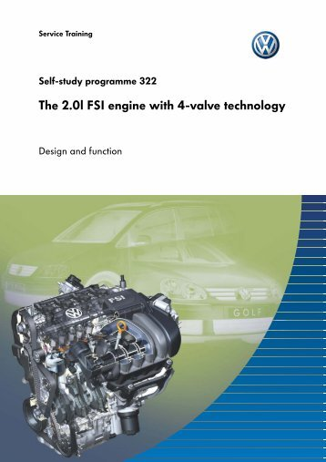 SSP 322 - The 2.0l FSI engine with 4-valve technology - Volkspage