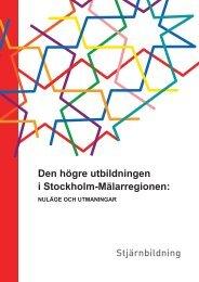 Den högre utbildningen i Stockholm-Mälarregionen: - SLL Tillväxt ...