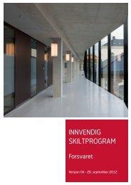 Last ned Forsvarets skiltprogram for innvendig skilting.pdf