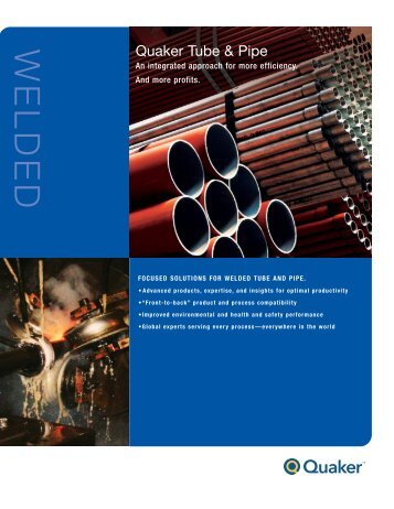 Welded Tube and Pipe - Brochure - Quaker Chemical Corporation