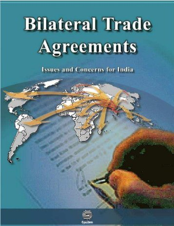 Bilateral Trade Agreements – Issues and Concerns for ... - Equations