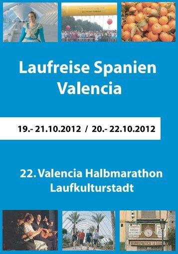 22. Valencia Halbmarathon Reiseverlauf-1: Preis: 330 - Freiburg  Aktiv