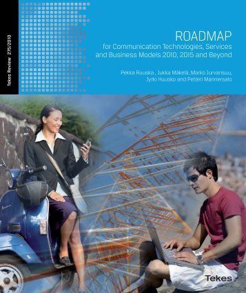 275/2010 ROADMAP for Communication Technologies ... - Tekes