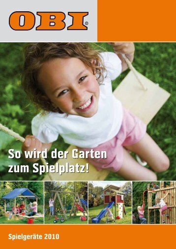 So wird der Garten zum Spielplatz! - Obi