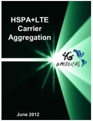 HSPA+LTE Carrier Aggregation - 4G Americas