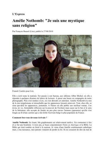 """Amélie Nothomb: """"Je suis une mystique sans ... - Livre de Poche"""