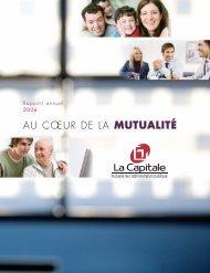 AU CŒUR DE LA MUTUALITÉ - La Capitale assurances générales