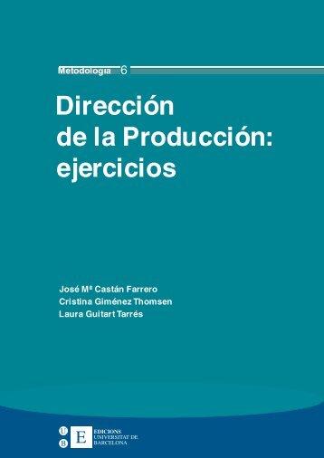 Dirección de la Producción: ejercicios - Publicacions i Edicions de la ...