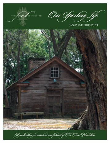 Newsletter 2011 January February.indd - The Ford Plantation