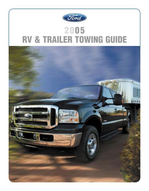 2005 towing guide ford fleet ford motor company.