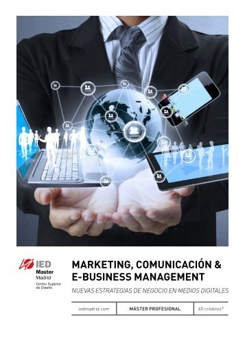 marketing, comunicación & e-business management - IED Madrid