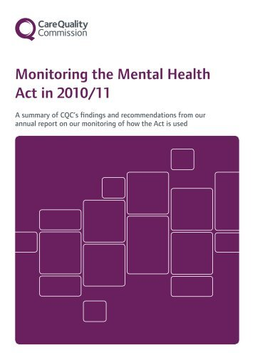 Mental Health Act Annual Report 2010/11 - Care Quality Commission
