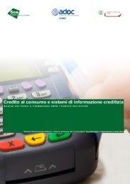 Credito al consumo e sistemi di informazione creditizia - Camera di ...