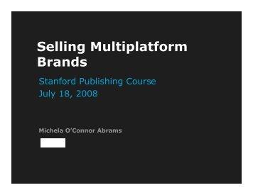 Selling Multiplatform Brands - Stanford PubCourse 09 - home