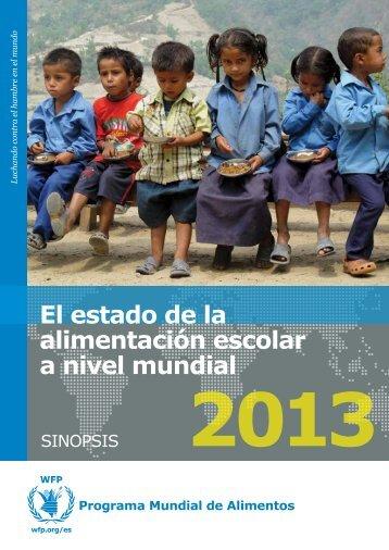 El estado de la alimentación escolar a nivel mundial 2013