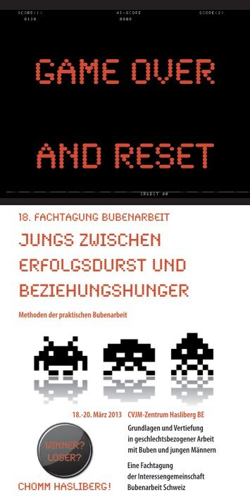Game over and Reset - Fachtagungbubenarbeit.ch