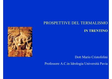 PROSPETTIVE DEL TERMALISMO - Trentino Salute