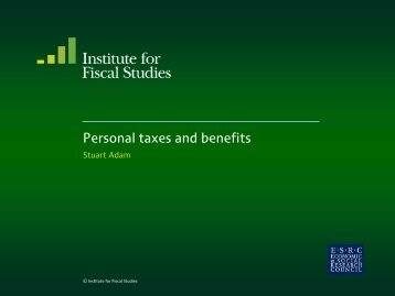 PDF 231 KB - The Institute For Fiscal Studies