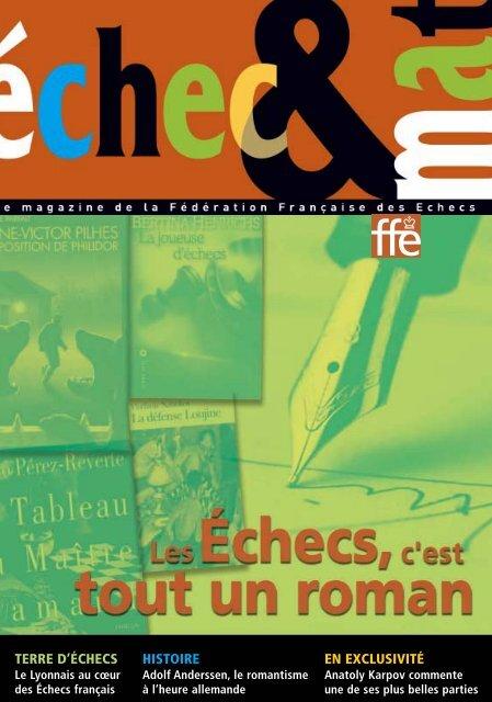 histoire en exclusivité terre d'échecs - Fédération Française des ...
