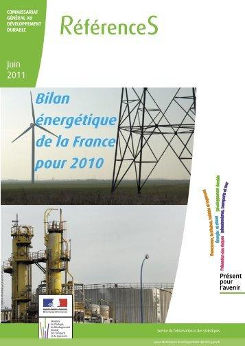 le bilan énergétique de la France pour 2010 - Ministère du ...