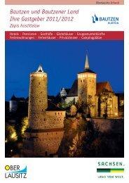 Bautzen und Bautzener Land Ihre Gastgeber 2011/2012 - Oberlausitz