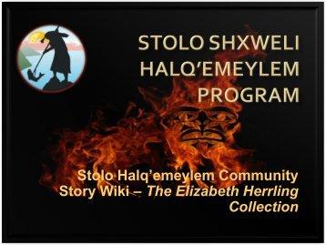 Stolo Halq'emeylem Community Story Wiki – The Elizabeth Herrling ...