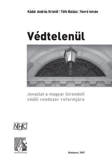 Javaslat a magyar kirendelt védői rendszer reformjára