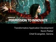 Transformative Application Development Kevin ... - Serena Software
