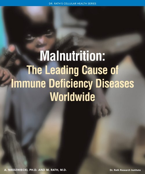 Malnutrition: The Leading Cause of Immune Deficiency Diseases ...