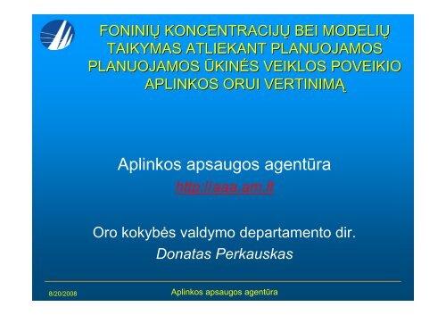 Donato Perkausko (AAA) pristatymas - Aplinkos apsaugos agentūra