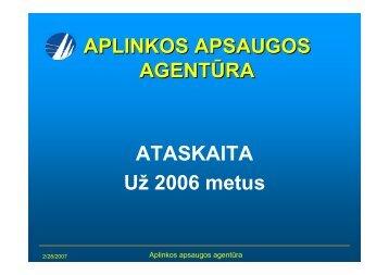 ataskaita 2006 - Aplinkos apsaugos agentūra