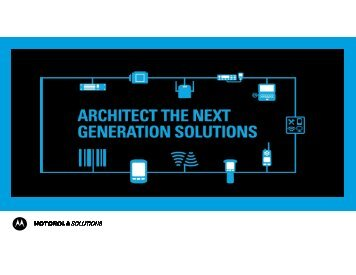 THE SOLUTION - Motorola Solutions LaunchPad Developer ...