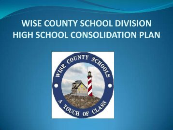 Revised Consolidation Plan - Wise County Public Schools