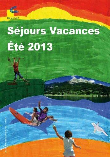 Séjours Vacances été 2013 - Créteil