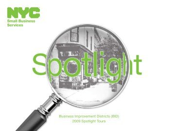 Business Improvement Districts (BID) 2009 Spotlight Tours - NYC.gov