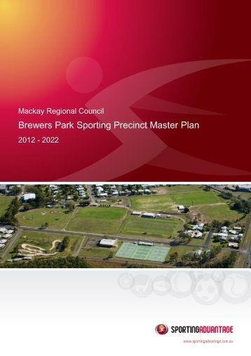 Brewers Park Sporting Precinct Master Plan - Mackay Regional ...