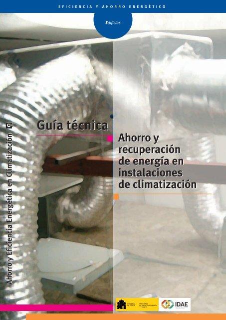 Guía técnica ahorro y recuperación de energía en instalaciones de ...