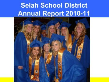 SSD School District Annual Report 2010- 11 - Selah School District