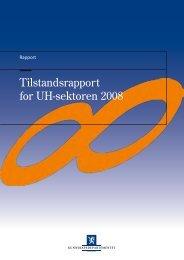 Tilstandsrapport for UH-sektoren 2008 - DBH - Universitetet i Bergen