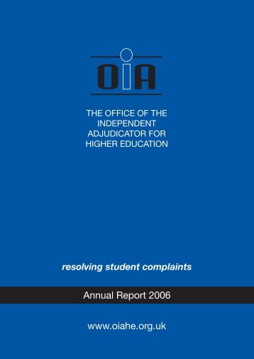 OIA Annual Report - 2006 - Office of the Independent Adjudicator