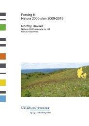 Forslag til Natura 2000-plan 2009-2015 Nordby ... - Naturstyrelsen