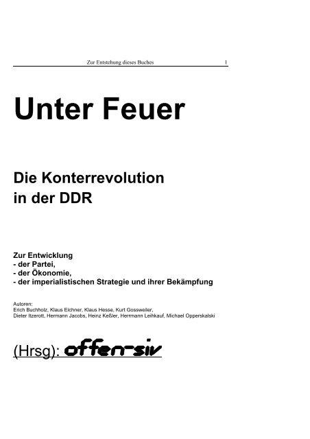 Unter Feuer. Die Konterrevolution in der DDR. offen siv